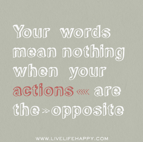 Actions Speak Louder than Words Funny